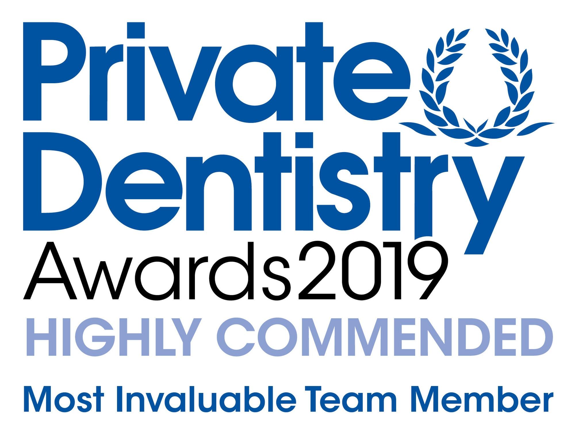 Private Dentistry Awards 2019 Highly Commended Best Team Member